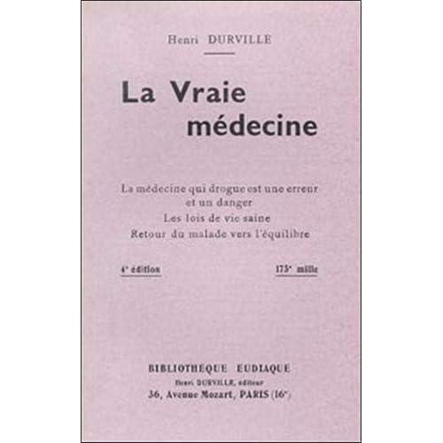 La vraie médecine