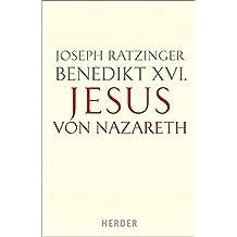 Von der Taufe im Jordan bis zur Verklärung (Jesus von Nazareth, Band 1)