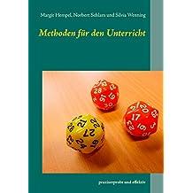 Methoden für den Unterricht: praxiserprobt und effektiv