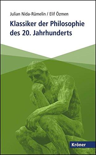 Klassiker der Philosophie des 20. Jahrhunderts (Kröner Taschenbuch (KTB))