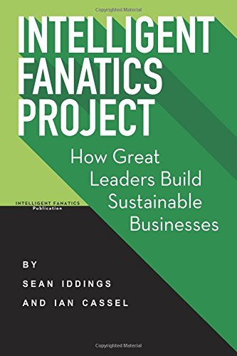 Pdf download intelligent fanatics project how great leaders build intelligent fanatics project how great leaders build sustainable businesses pdf tagsdownload best book intelligent fanatics project how great leaders malvernweather Gallery