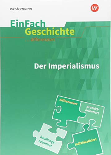 EinFach Geschichte ... differenziert: Der Imperialismus