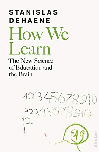 How We Learn: The New Science of Education and the Brain (English Edition)