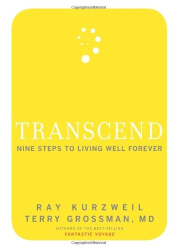 transcend-nine-steps-to-living-well-forever-by-ray-kurzweil-2009-04-27