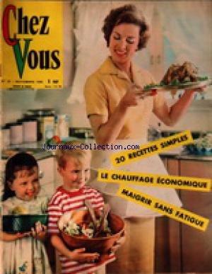 CHEZ VOUS [No 20] du 01/11/1962 - 20 RECETTES SIMPLES - LE CHAUFFAGE ECONOMIQUE - MAIGRIR SANS FATIGUE