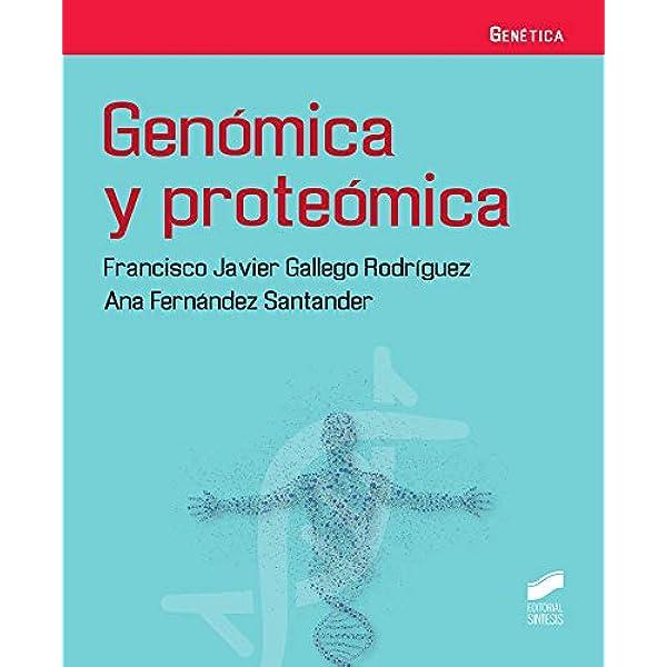 Genómica y Proteómica: 07 (Genética): Amazon.es: Gallego ...