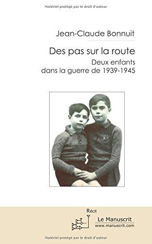 Des pas sur la route par Jean-Claude Bonnuit