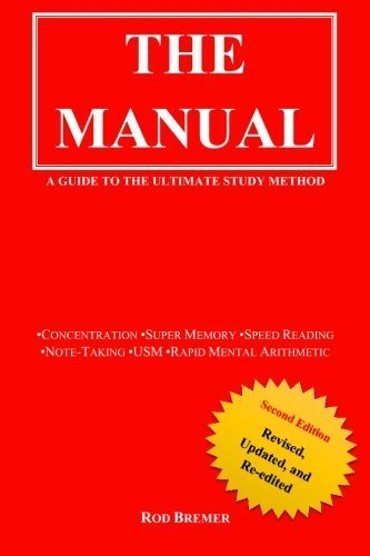 The Manual: A Guide to the Ultimate Study Method (USM), Second Edition by Mr Rod Bremer (2015-12-15)
