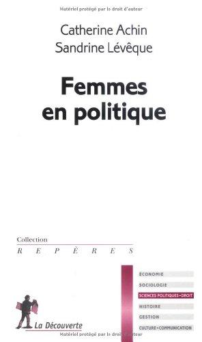 Femmes en politique par Catherine ACHIN