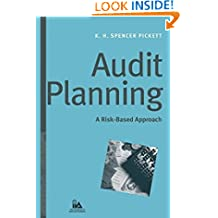 Audit Planning: A Risk–Based Approach (IIA (Institute of Internal Auditors) Series)