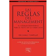 Las reglas del management: El código definitivo para el éxito en la dirección
