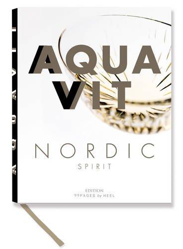 Aquavit - Nordic Spirit (Edition 99pages)