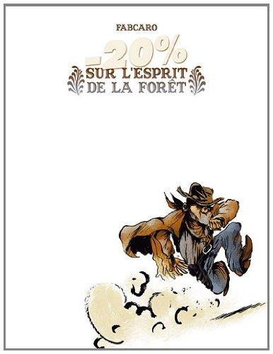 -20% sur l'esprit de la forêt par Fabcaro