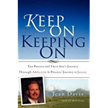 Keep On Keeping On by Jean Davis (2008-05-30)