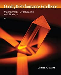 Quality and Performance Excellence: Management, Organization, and Strategy by James R. Evans (2007-03-12)