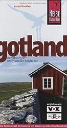 Insel Gotland: Die Sonneninsel Schwedens mit diesem Urlaubshandbuch entdecken, erleben und genießen