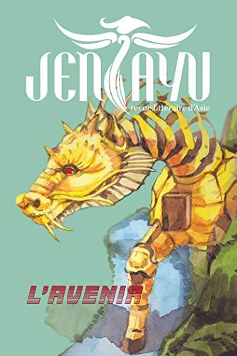 Nouveau Hängen (Jentayu: Numéro 10 - L'Avenir (Jentayu - Revue littéraire d'Asie) (French Edition))