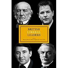 British Liberal Leaders (British Leaders)