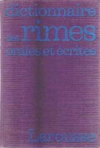 Dictionnaire des rimes orales et écrites