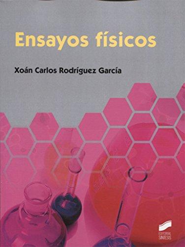 Ensayos físicos (Química) por Xoán Carlos Rodríguez García