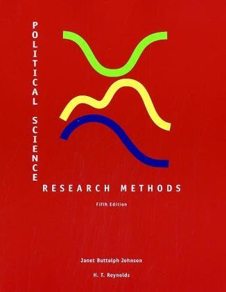 Political Science Research Methods: Written by Janet Buttolph Johnson, 2004 Edition, (5th Revised edition) Publisher: CQ Press [Paperback]