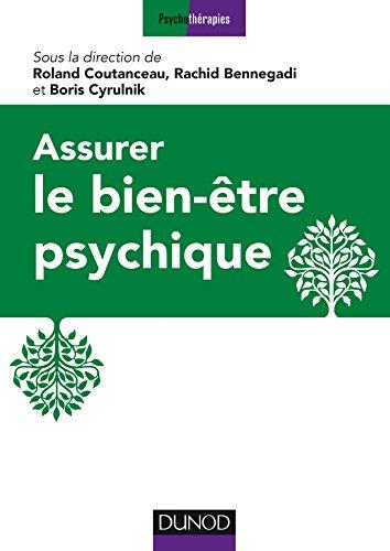 Assurer le bien-être psychique : 16 propositions d'experts