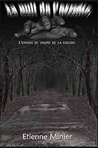 La nuit de l'occulte : L'envers du champ de la colline par Etienne Minier