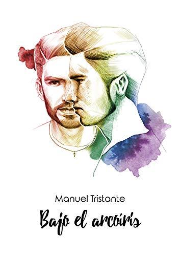 Bajo el arcoíris (Spanish Edition)