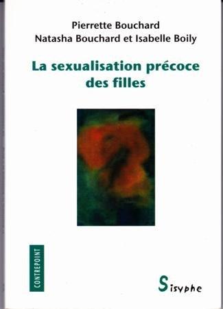 La sexualisation précoce des filles par Pierrette Bouchard