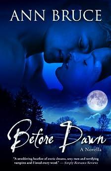 Before Dawn (The Hunters, Book 1) (English Edition) de [Bruce, Ann]