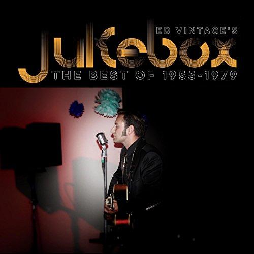 Ed Vintage's Jukebox - The Best of 1955-1979 (Vintage Jukebox)