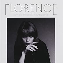 How Big, How Blue, How Beautiful by Florence + the Machine (2015-08-03)