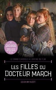 Les Filles du Docteur March - Le grand classique à l'origine du film: Roman illustré avec des photos du film par Louisa May Alcott
