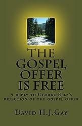 The  Gospel Offer is Free