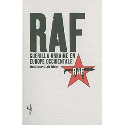 RAF: Guerilla urbaine en Europe occidentale