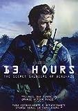 13 Hours - The Secret Soldiers Of Benghazi [Import italien]