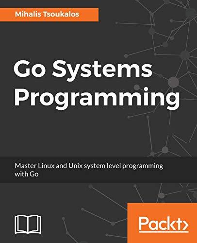 Go Systems Programming por Mihalis Tsoukalos