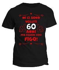 Idea Regalo - fashwork Tshirt 60° Compleanno Mi Ci Sono Voluti 60 Anni per Essere così Figo - Maglietta Compleanno Idea Regalo