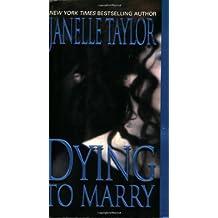 Dying to Marry (Zebra Romantic Suspense)