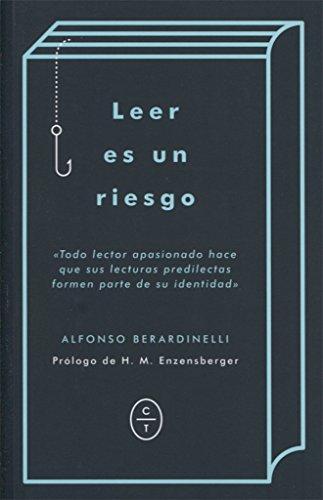 LEER ES UN RIESGO por ALFONSO BERARDINELLI