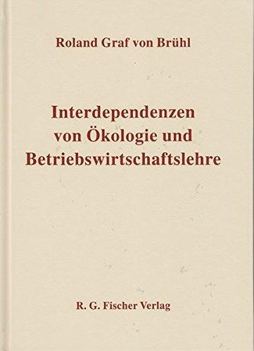 Interdependenzen von Ökologie und Betriebswirtschaftslehre