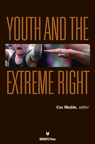 Youth and the Extreme Right by Cas Mudde (2014-04-15)
