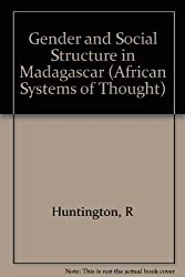 Gender and Social Structure in Madagascar (African Systems of Thought)