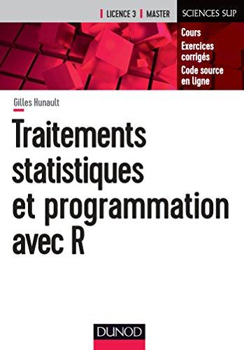 Traitements statistiques et programmation avec R - Cours et exercices corrigés