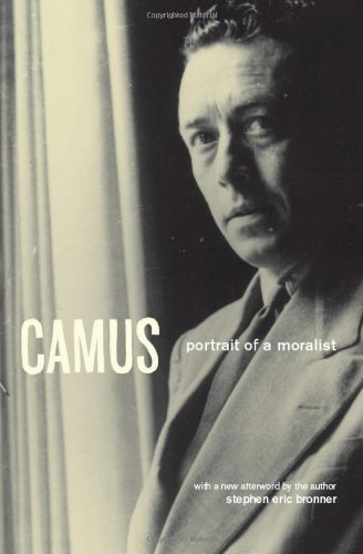 Camus: Portrait of a Moralist