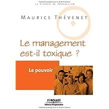 Le pouvoir: Le management est-il toxique ?