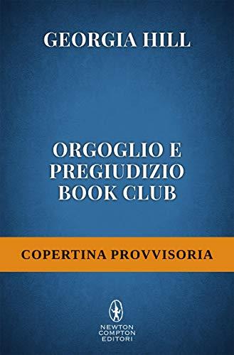 Orgoglio e pregiudizio book club (Italian Edition)