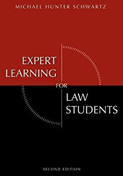 Expert Learning for Law Students: Second Edition par [Schwartz, Michael Hunter]