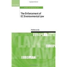 The Enforcement of EC Environmental Law (Oxford Studies in European Law)