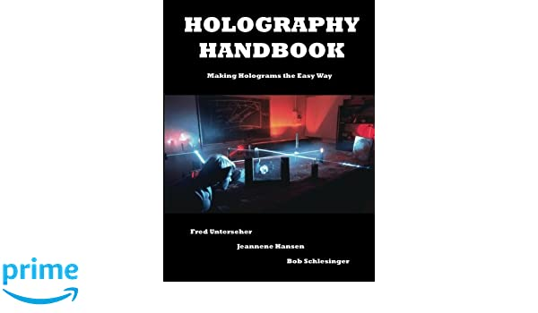 The Complete Book of Holograms How They Work and How to Make Them Dover Recreational Math
